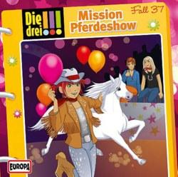 064-03786 Die drei !!! CD 37 Mission Pfe