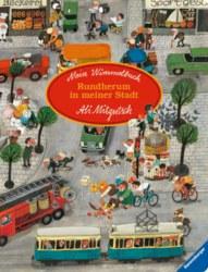 106-43488 Mein Wimmelbuch: Rundherum in