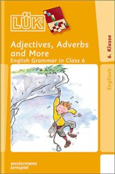 131-240755 LÜK Adjectives, Adverbs 6.Klas