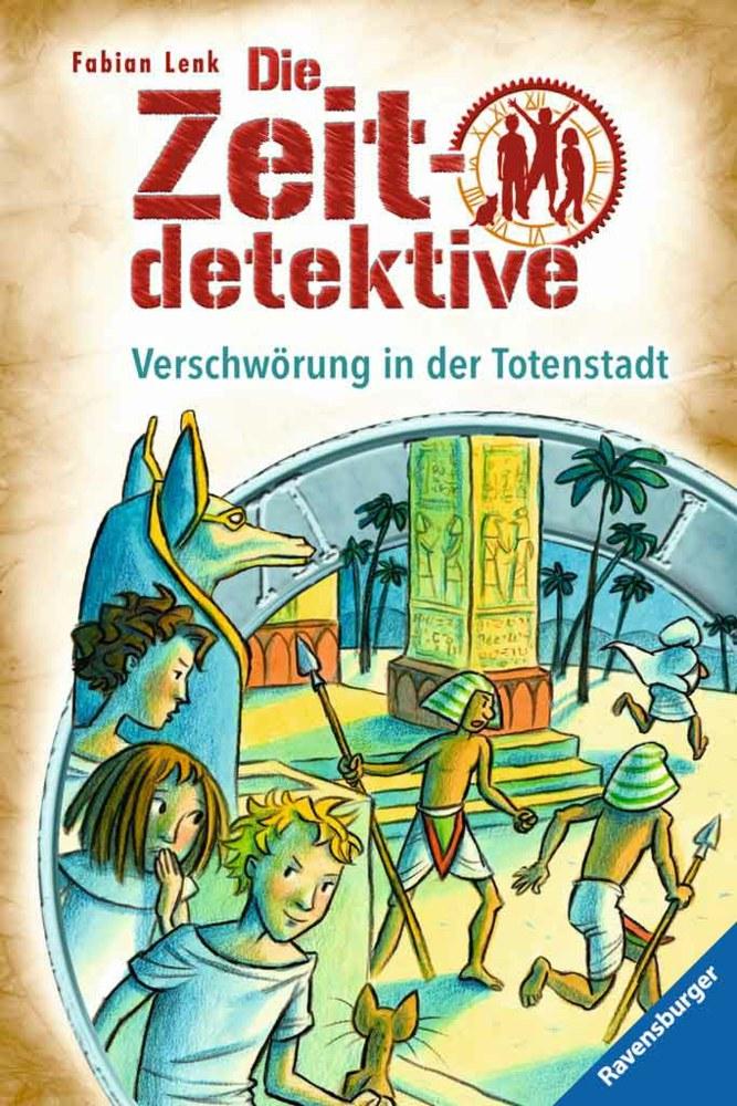Die Zeitdetektive: Verschwörung in der Totenstadt